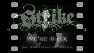 STRIKE - We're Back