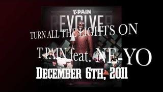 "T-Pain feat. Ne-Yo ""Turn All the Lights On"" - rEVOLVEr drops Dec 6"
