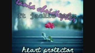 Tania Christopher Ft Jackie Boyz - Heart Protector + DL