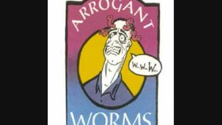 The Arrogant Worms - The Last Saskatchewan Pirate
