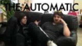 The Automatic - This Is A Fix: Webisode #4