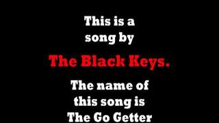 The Black Keys - The Go Getter