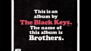The Black Keys- The only one