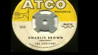 """The Coasters - """"Charlie Brown"""""""