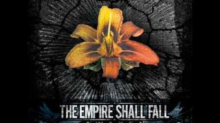 The Empire Shall Fall - Voices Forming Weapons