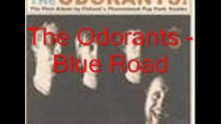 The Odorants - Blue Road