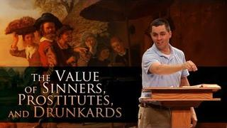 The Value of Sinners, Prostitutes, and Drunkards - Ryan Fullerton