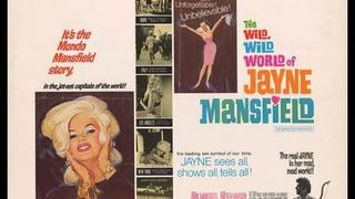 The Wild,Wild World of Jayne Mansfield
