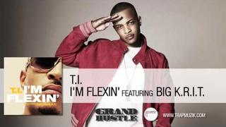 TI - I'm Flexin Ft. BIG KRIT [Audio]