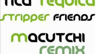 TILA TEQUILA - STRIPPER FRIENDS (MACUTCHI REMIX)
