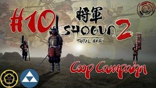 ➜ Total War: Shogun 2 - Co-op Campaign 2 Part 10 - The Calm Before The Storm