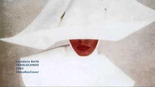 TRASLOCANDO - Loredana Berté
