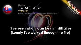 "TWiiNS ""I'm Still Alive"" (Slovakia) - ESC 2011 - onscreen lyrics"