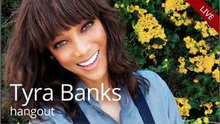 Tyra Banks Google+ Hangout