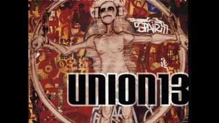 union 13 A lifes story