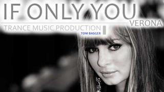 Verona - If only you (Tom Basger Short Mix)