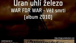 War For War - Uran uhlí železo