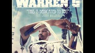 Warren G - This Is Dedicated To You (ft. Latoiya Williams) (Nate Dogg Tribute)