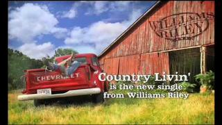 Williams Riley - Country Livin'