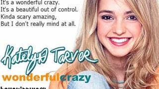 Wonderful Crazy - Katelyn Tarver (With lyrics)