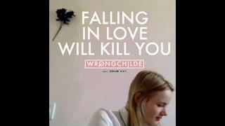 Wrongchilde - Falling In Love Will Kill You (feat. Gerard Way)