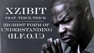 "Xzibit ""Highest Form Of Understanding (HFOU) Feat. Trick-Trick"