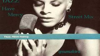Yazz - Have Mercy(Street mix)New Jack Swing UK