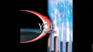 YOB: Catharsis