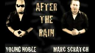 Young Noble & Marc Scratch - After The Rain