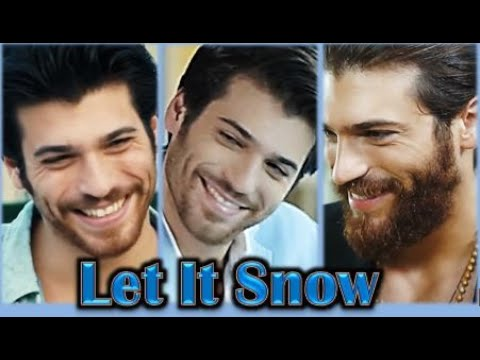 Can Yaman -Yalin Arass, Ferit Aslan & Can Divit - Let It Snow