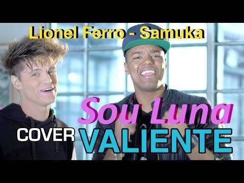 Lionel Ferro Feat Samuel Nascimento Valiente Sou Luna