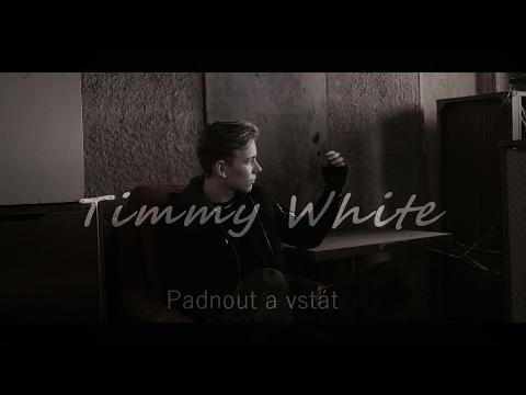 Padnout a vstát - Timmy White