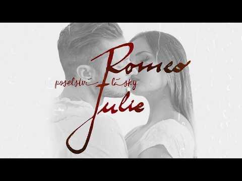 Romeo & Julie - Tak málo lásky je v nás